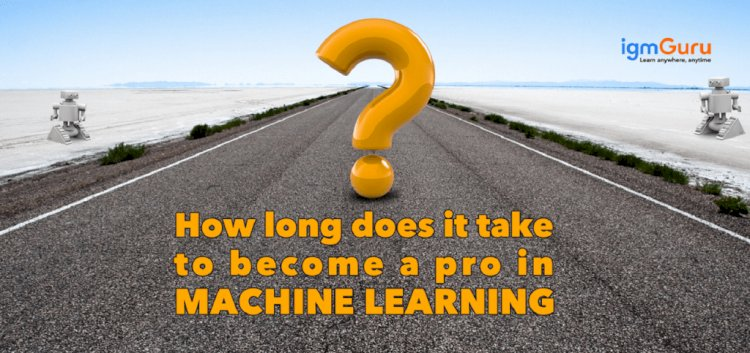 How long does it take to become an expert in machine learning?