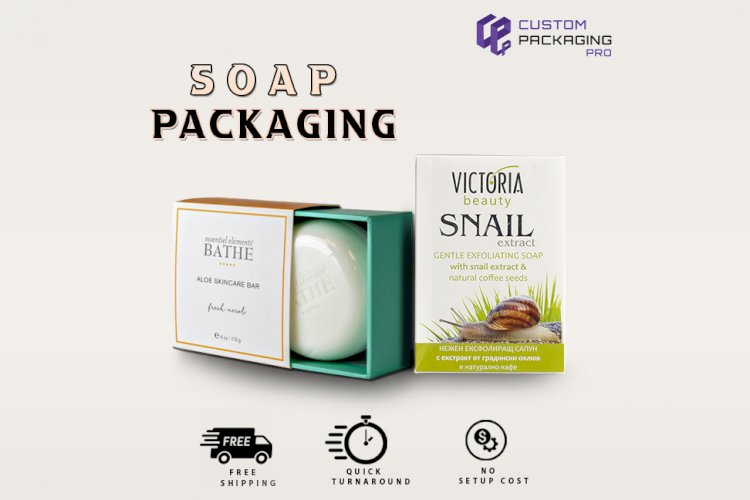 Soap Packaging Boxes - Create a Hype with your Innovation