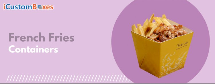French Fries Boxes-Custom Printed French Fries Boxes Wholesale