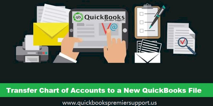How to Export Chart of Accounts to a New QuickBooks File?