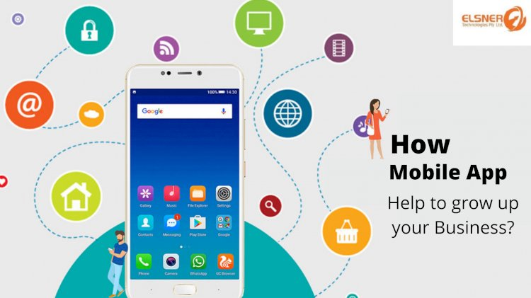 Mobile App DEVELOPMENT: 8 ways mobile apps can help you to Grow up your Business