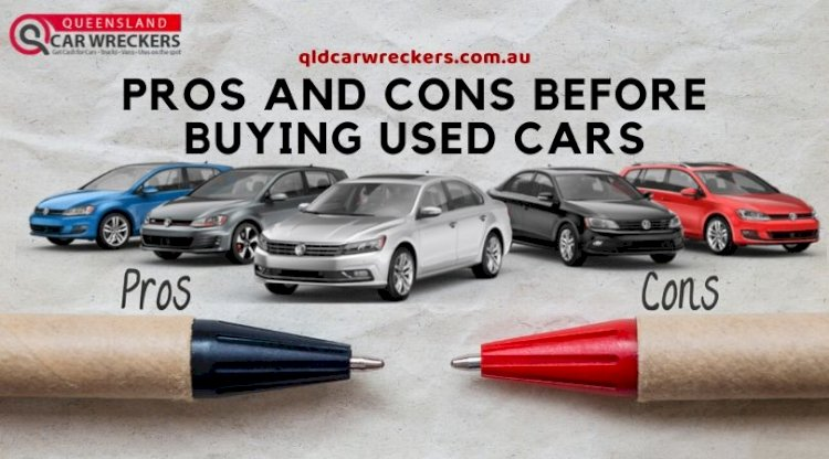 Pros and Cons Before Buying Used Cars