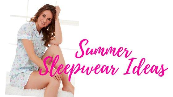 Best Women Sleepwear To Stay Cool All Night In Summer